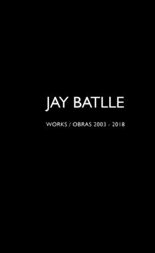 Works/Obras 2003-2018 Black Monograph 2019