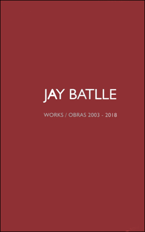 Works/Obras 2003-2018 Red Monograph 2019